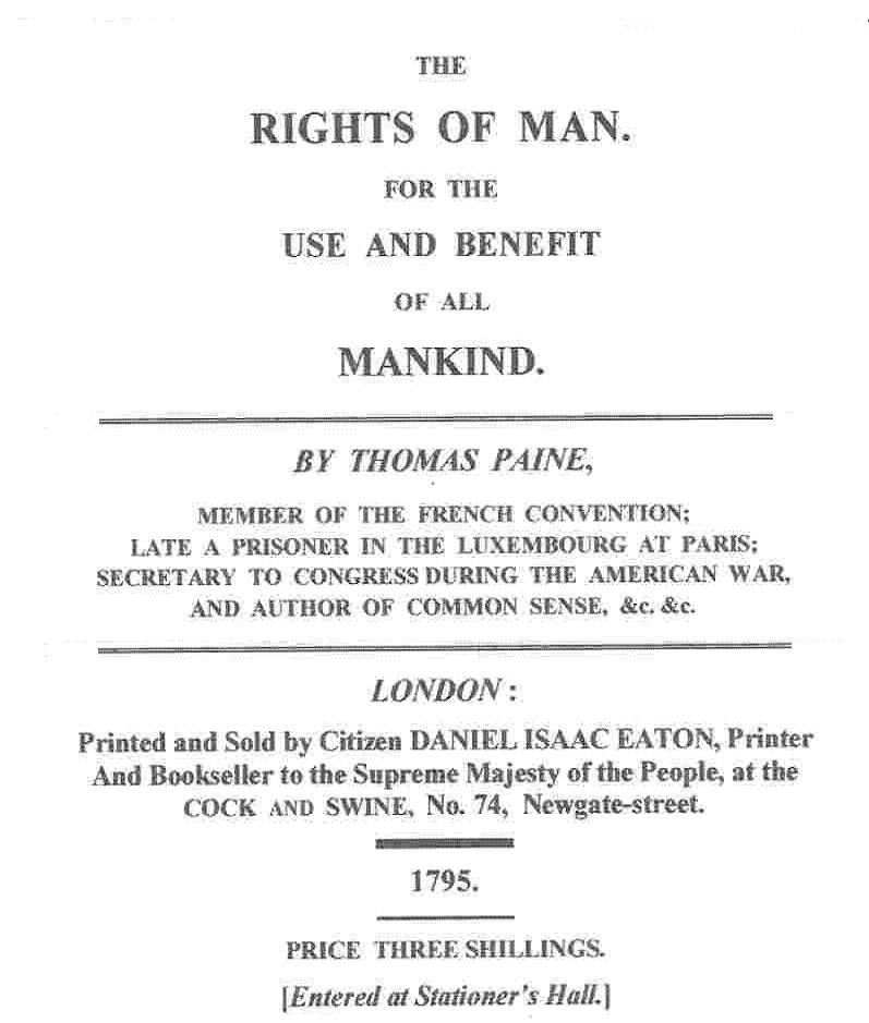 thomas paine rights of man ap Argument ap essay prompt prompt: the following passage is from rights of man, a book written by the pamphleteer thomas paine in 1791.